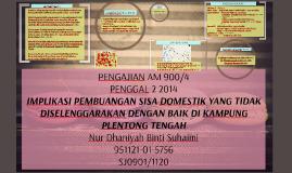 Copy of IMPLIKASI PEMBUANGAN SISA DOMESTIK YANG TIDAK DISELENGGARAKA