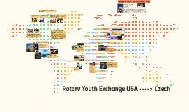 Rotary Youth Exchange USA ----> Czech