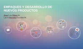 EMPAQUES Y DESARROLLO DE NUEVOS PRODUCTOS