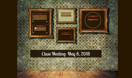 Honors Class Meeting: May 9, 2016