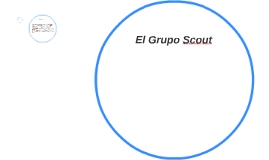 Copy of El Grupo Scout