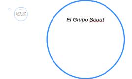 Copy of El Grupo Scout