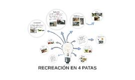 RECREACIÓN EN 4 PATAS
