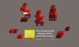TIC y transformación urbana en África.