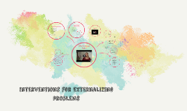 Interventions for Externalizing Problems