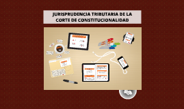 JURISPRUDENCIA TRIBUTARIA DE LA