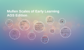 Mullen Scales of Early Learning