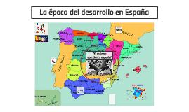 La época del desarrollo en España
