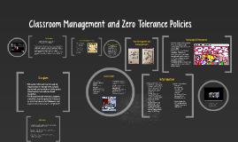Zero Tolerance Policies and Classroom Management