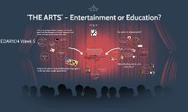 Jen Teh 'THE ARTS' – Entertainment or Education?