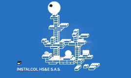INSTALCOL HS&E S.A.S.