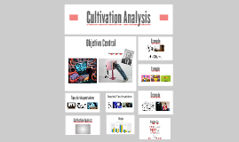 Cultivation Analysis