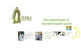 Una apuesta por la transformación social