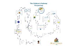 Children's Pathway - our journey