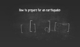 How to prepare for an earthquake:
