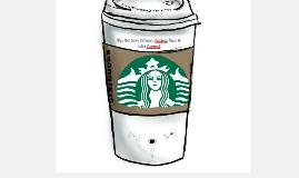 Copy of Copy of Starbucks Business Model: Vertical Integration