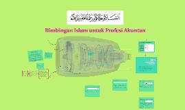 Copy of Bimbingan Islam untuk Profesi Akuntan
