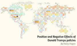 Positive and Negative Effects of Donald Trumps policies