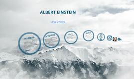 ALBERT EINSTEIN : VIDA Y OBRA