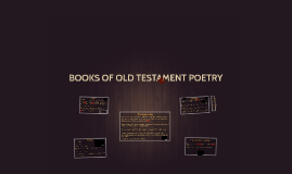 BOOKS OF OLD TESTAMENT POETRY