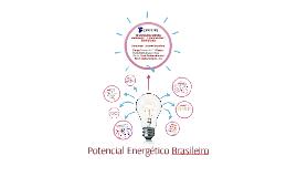 Copy of Potencial Energético Brasileiro