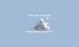 A Vision for St Jo's