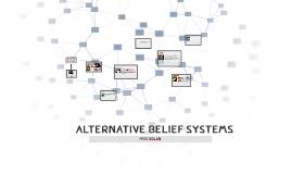 Alternative Belief Systems