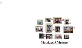 Matrizes Africanas