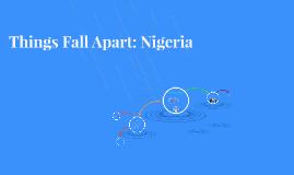 Things Fall Apart: Nigeria