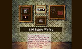 8.07 The Modern Era - Invisible Warfare