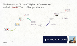 Limitations to Citizens' Rights in Connection with the Sochi