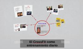 El CrossFit como entrenamiento diario