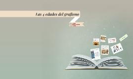 Copy of Las 4 edades del grafismo