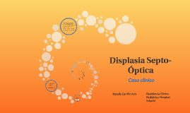 Displasia Septo-Óptica