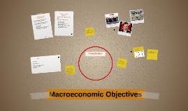 Macroeconomic Objectives