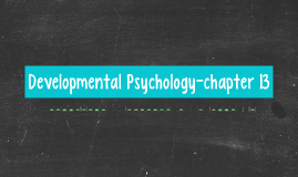 Developmental Psychology-chapter 13