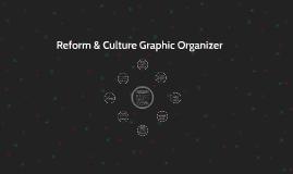 Reform & Culture Graphic Organizer