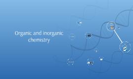 Organic and inorganic chemistry