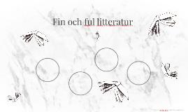 Fin och ful litteratur