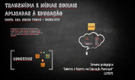 Transmídia e mídias sociais aplicadas à Educação
