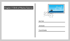Chapter 2: Birth of Marine Science