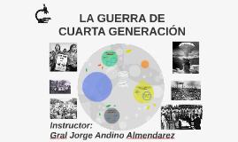 LA GUERRA DE CUARTA GENERACIÓN by Melvin Flores on Prezi