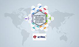 Capítulo # 17 - Manufactura global y gestión de la cadena de suministro