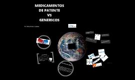 MEDICAMENTOS DE PATENTE VS GENERICOS
