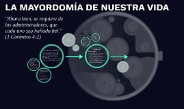Copy of LA MAYORDOMÍA DE NUESTRA VIDA