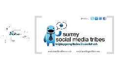 Surrey Social Media Tribe Network