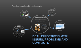 Deal Effectively With Issues, Problems And Conflicts