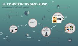 EL CONSTRUCTIVISMO RUSO