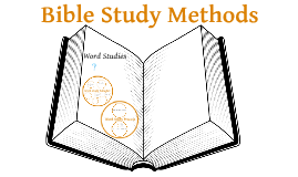 Bible Study Methods Session 5: Word Studies