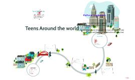 Teens Around the world